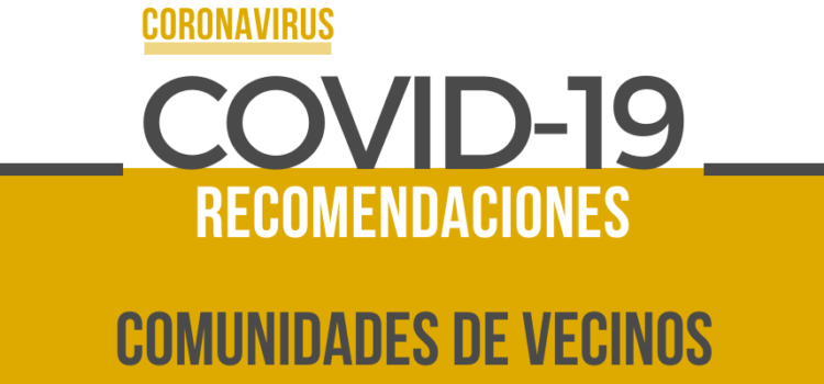 Medidas de prevención en Comunidades de Propietarios en situación de Coronavirus (COVID-19)