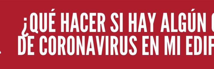 ¿Qué hacer si hay algún caso de Coronavirus en mi edificio?